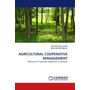 AGRICULTURAL COOPERATIVE MANAGEMENT - Relevance of Japanese Experience to Vietnam