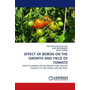 EFFECT OF BORON ON THE GROWTH AND YIELD OF TOMATO - EFFECT OF BORON ON THE GROWTH AND YIELD OF TOMATO CV'S RIO GRAND AND RIO FIGUE