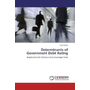 Determinants of Government Debt Rating - Implications for the Euro Area Sovereign Crisis