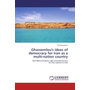 Ghassemlou's ideas of democracy for Iran as a multi-nation country - Self-determination right and democracy for the nations in Iran
