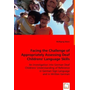 Facing the Challenge of Appropriately Assessing Deaf Childrens' Language Skills - An Investigation into German Deaf Childrens' Understanding of Reference in German Sign Language and in Written German