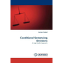 Conditional Sentencing Decisions - A Legal Realist Approach