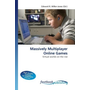 Massively Multiplayer Online Games - Virtual worlds on the rise