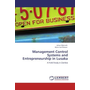 Management Control Systems and Entrepreneurship in Lusaka - A Field Study in Zambia