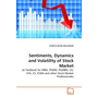 Sentiments, Dynamics and Volatility of Stock Market - (A Textbook for MBA, PGDM, PGDBM, CA, CFA, CS, ICWA and other Stock Market Professionals)