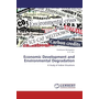 Economic Development and Environmental Degradation - A Study of Indian Situations