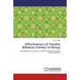 Effectiveness of Teacher Advisory Centers in Kenya - A handbook for teachers, students and educational policy planners