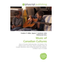 Music of Canadian Cultures