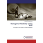 Managerial Flexibility Using ROV - A Survey of the Top 40 JSE Listed Companies