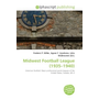 Midwest Football League (1935 - 1940 )