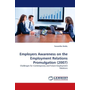Employers Awareness on the Employment Relations Promulgation (2007) - Challenges for Contemporary and Future Employment Relations