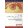 Real Time Face-Tracking and Iris Localization - The design of a real time face-tracking and iris localization system using image processing and circle fitting technique