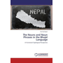 The Nouns and Noun Phrases in the Bhujel Language - A Functional-Typological Perspective