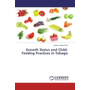 Growth Status and Child-Feeding Practices in Tobago