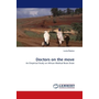Doctors on the move - An Empirical Study on African Medical Brain Drain