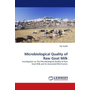 Microbiological Quality of Raw Goat Milk - Investigation on The Microbiological Quality of Raw Goat Milk and Its Associated Risk Factors