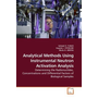 Analytical Methods Using Instrumental Neutron Activation Analysis - Determining the Radionuclides, Concentrations and Differential Factors of Biological Samples