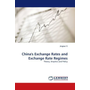 China's Exchange Rates and Exchange Rate Regimes - Theory, Empirics and Policy