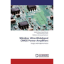 Wireless Ultra-Wideband CMOS Power Amplifiers - Design and Implementation