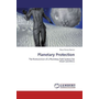 Planetary Protection - The Formulation of a Planetary Park System for Moon and Mars