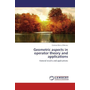 Geometric aspects in operator theory and applications - General results and applications