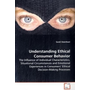Understanding Ethical Consumer Behavior - The Influence of Individual Characteristics, Situational Circumstances and Emotional Experiences in Consumers  Ethical Decision-Making Processes
