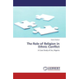 The Role of Religion in Ethnic Conflict - A Case Study of Jos, Nigeria