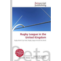 Rugby League in the United Kingdom