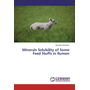 Minerals Solubility of Some Feed Stuffs in Rumen