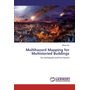 Multihazard Mapping for Multistoried Buildings