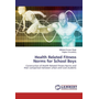 Health Related Fitness Norms for School Boys