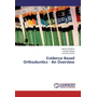 Evidence Based Orthodontics - An Overview