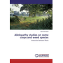 Allelopathy studies on some crops and weed species