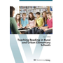 Teaching Reading in Rural and Urban Elementary Schools