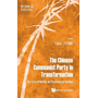 The Chinese Communist Party in Transformation