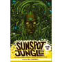 Sunspot Jungle: Volume Two, Volume 2: The Ever Expanding Universe of Fantasy and Science Fiction