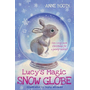 Booth, A: Lucy's Magic Snow Globe