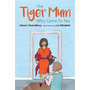 The Tiger Mum Who Came to Tea