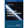 Outer Space in Society, Politics and Law