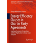 Energy Efficiency Clauses in Charter Party Agreements - Legal and Economic Perspectives and their Application to Ocean Grain Transport