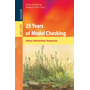 25 Years of Model Checking - History, Achievements, Perspectives