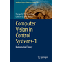 Computer Vision in Control Systems-1 - Mathematical Theory