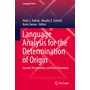 Language Analysis for the Determination of Origin - Current Perspectives and New Directions