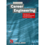 Career Engineering - Wie Sie in IT- und Ingenieurberufen Karriere machen