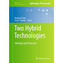 Two Hybrid Technologies - Methods and Protocols