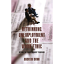 Rethinking Unemployment and the Work Ethic - Beyond the 'Quasi-Titmuss' Paradigm