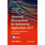 Advanced Microsystems for Automotive Applications 2017 - Smart Systems Transforming the Automobile