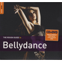 Rough Guide to Belly Dance: 2nd Edition