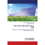 Thin Film CdS-CdTe Solar Cell - Fabrication and characterization of low cost CdS-CdTe thin film solar cell
