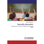 Sexuality education - A perspective in the lives of adolescents and young people